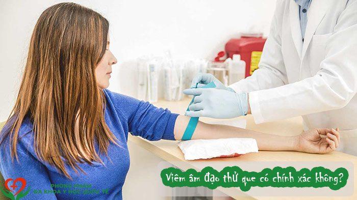 Viêm âm đạo thử que có chính xác không
